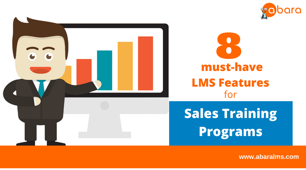 8 must-have LMS Features for Sales Training Programs