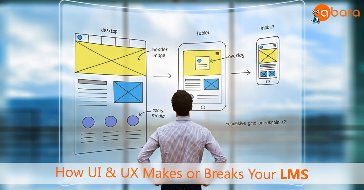 How a UI-UX makes or breaks your LMS_Website