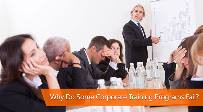 Why do some corporate training programs fail?